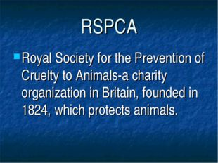 RSPCA Royal Society for the Prevention of Cruelty to Animals-a charity organi
