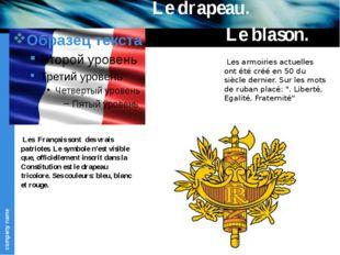 Les Français sont des vrais patriotes. Le symbole n'est visible que, officie