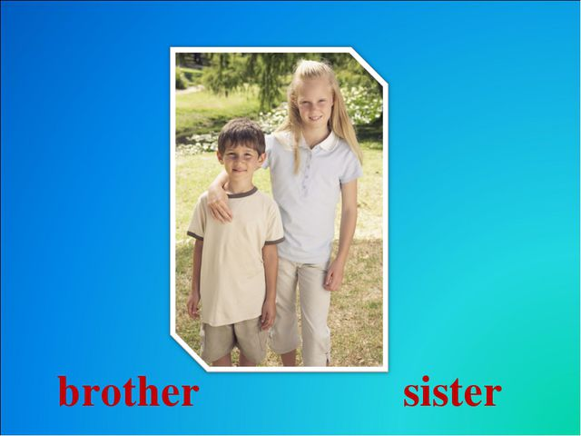sister brother