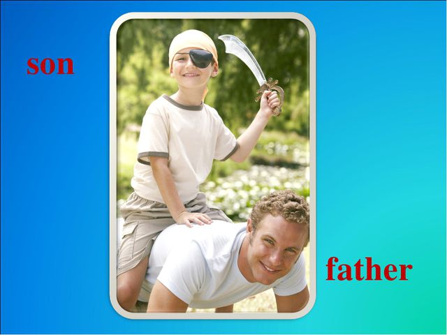 son father