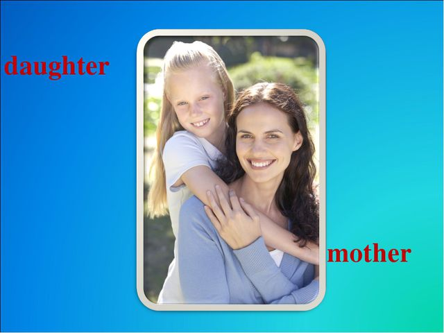 daughter mother