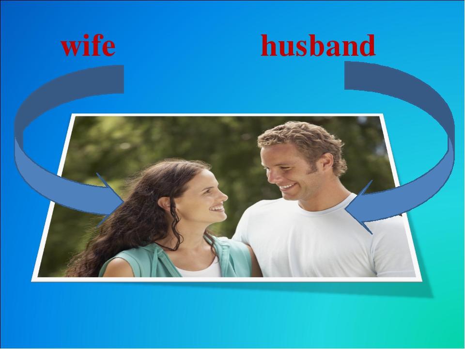 wife   husband