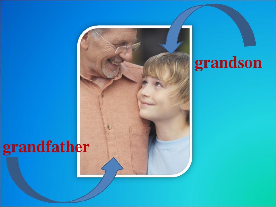 grandson grandfather