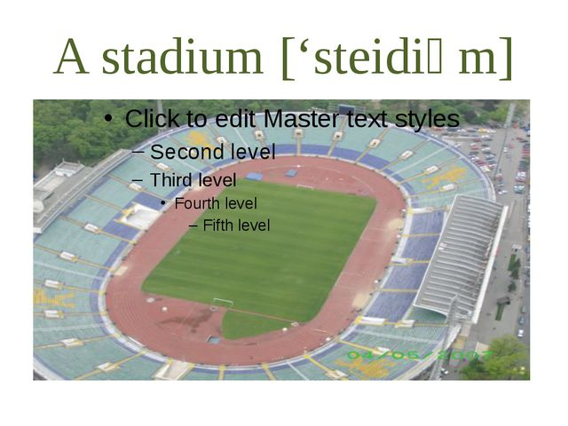 A stadium ['steidiәm]