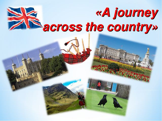 «A journey across the country»