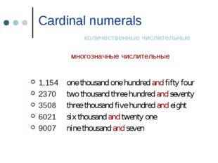 Cardinal numerals количественные числительные многозначные числительные 1,154
