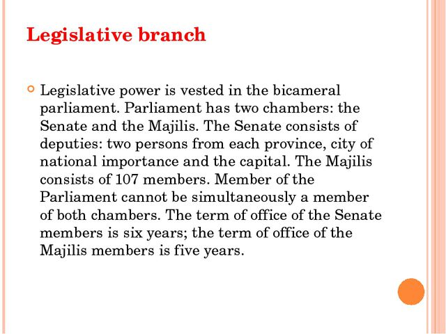 Legislative branch Legislative power is vested in the bicameral parliament. P...