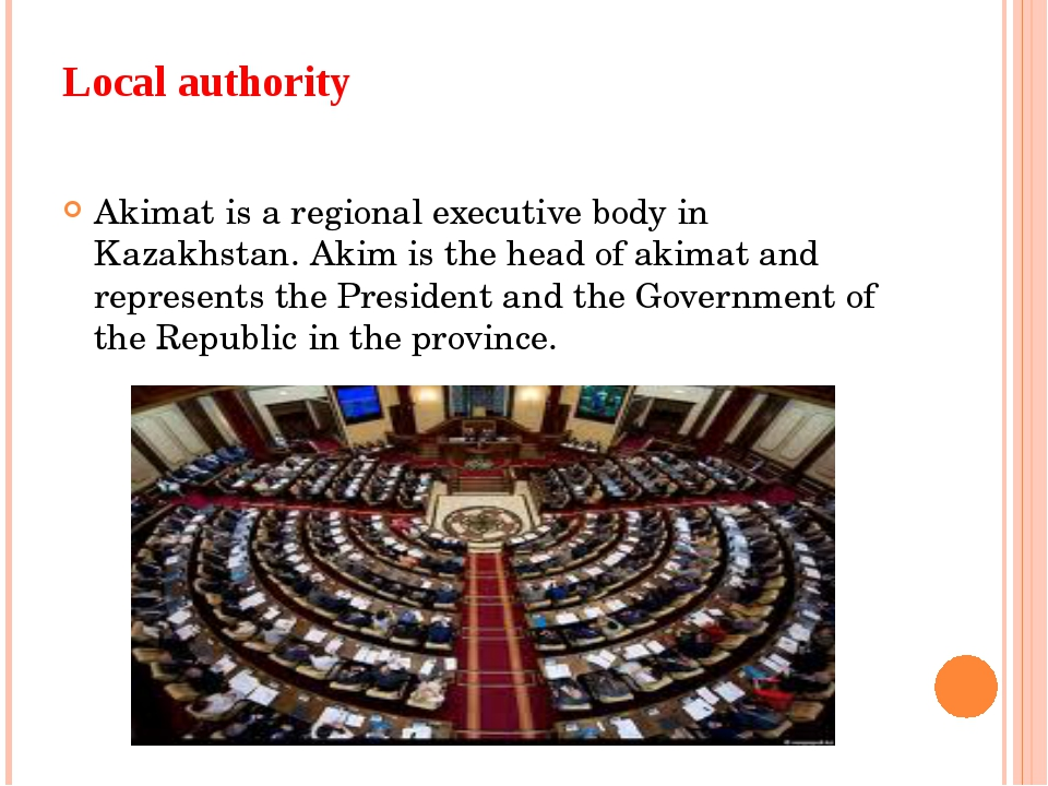 Local authority Akimat is a regional executive body in Kazakhstan. Akim is th...