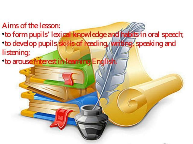Aims of the lesson: to form pupils' lexical knowledge and habits in oral spee...