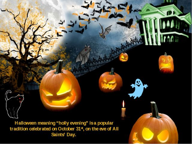 """Halloween meaning """"holly evening"""" is a popular tradition celebrated on Octobe..."""