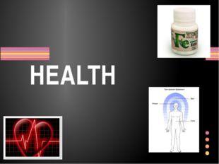 HEALTH Показать заголовок