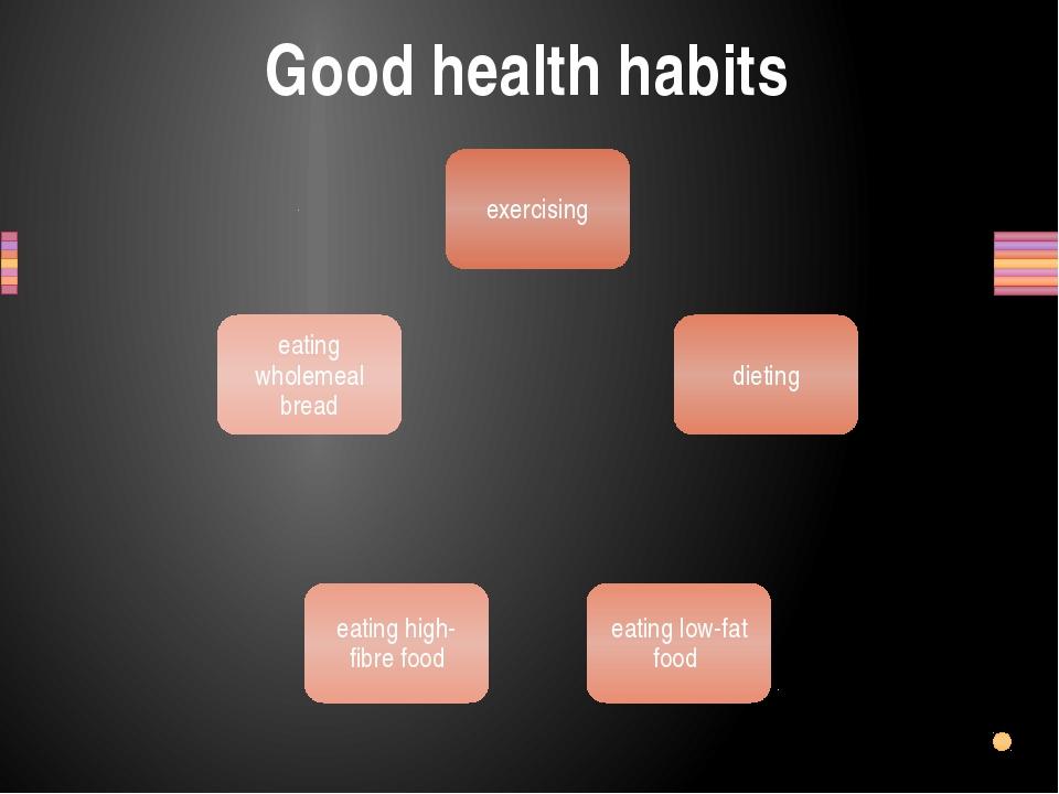 Good health habits Заголовок раздела