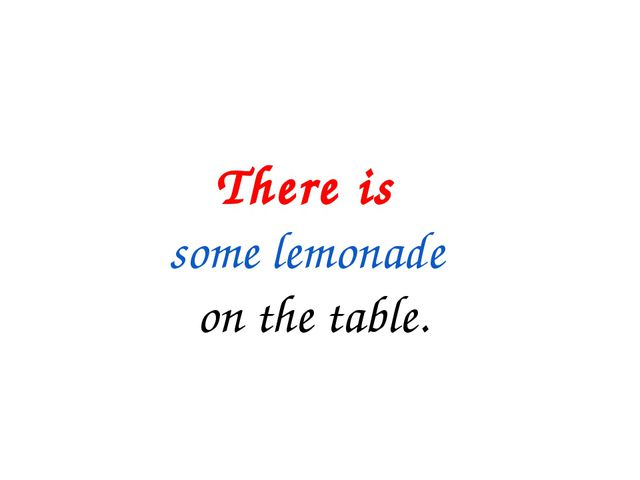 There is some lemonade on the table.