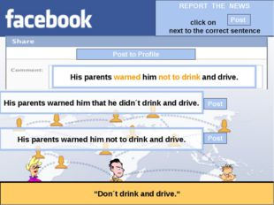 """Post to Profile """"Don´t drink and drive."""" His parents warned him not to drink"""