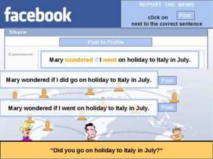 """Post to Profile """"Did you go on holiday to Italy in July?"""" Mary wondered if I"""