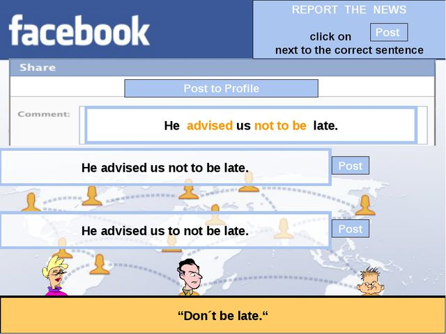 """Post to Profile """"Don´t be late."""" He advised us not to be late. He advised us..."""