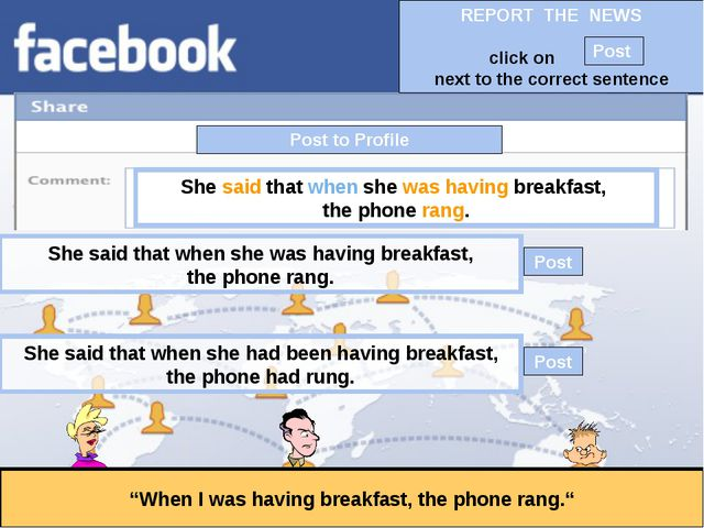 """Post to Profile """"When I was having breakfast, the phone rang."""" She said that..."""