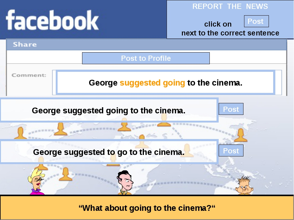 """Post to Profile """"What about going to the cinema?"""" George suggested going to t..."""