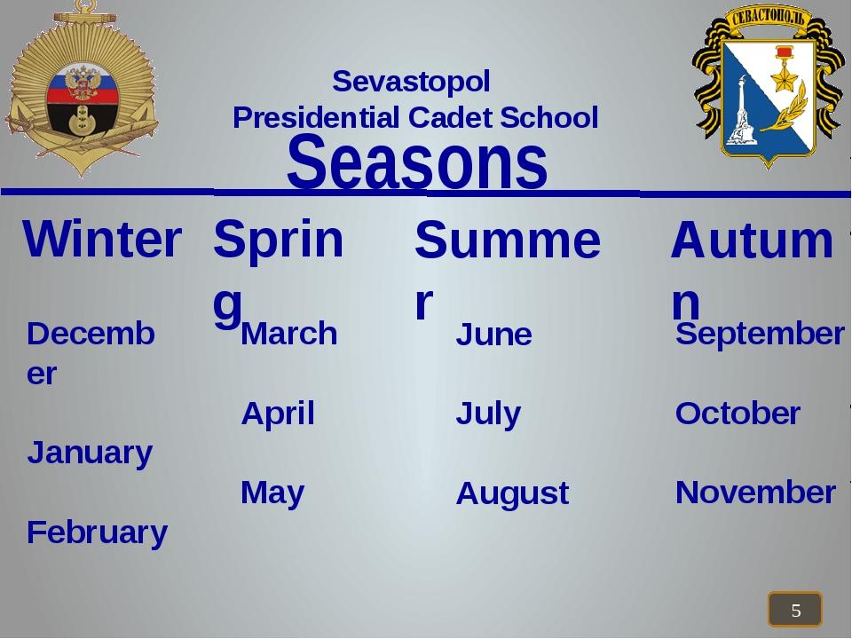 Seasons Sevastopol Presidential Cadet School Winter Summer Autumn Spring Dec...