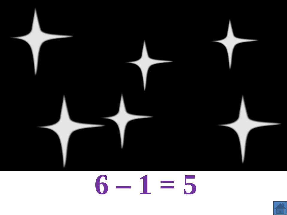 6 – 1 = 5