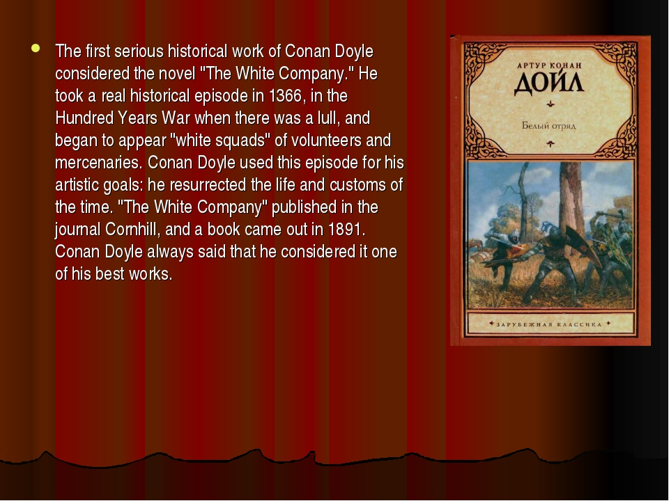 """The first serious historical work of Conan Doyle considered the novel """"The Wh..."""
