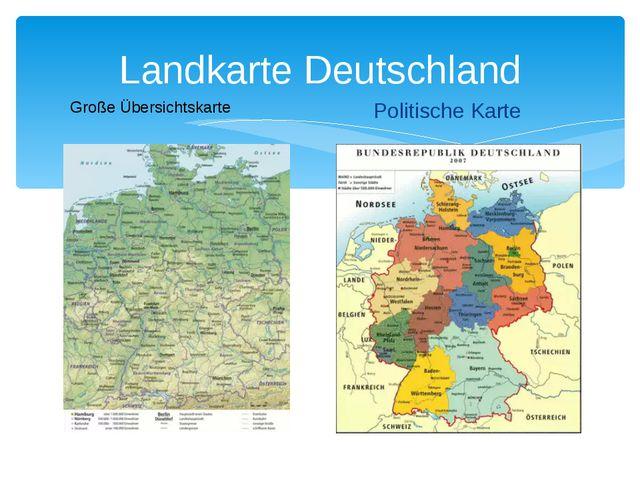 Landkarte Deutschland Politische Karte Große Übersichtskarte