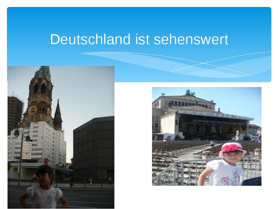 Deutschland ist sehenswert