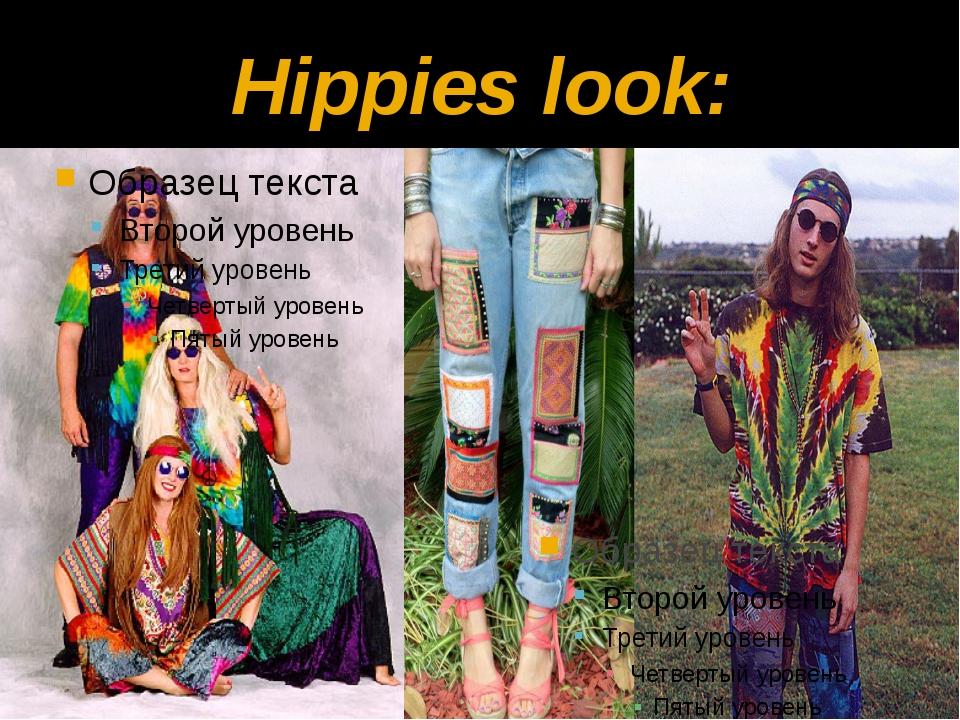 Hippies look:
