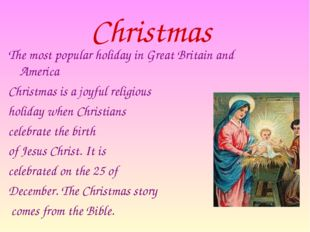 Christmas The most popular holiday in Great Britain and America  Christmas i