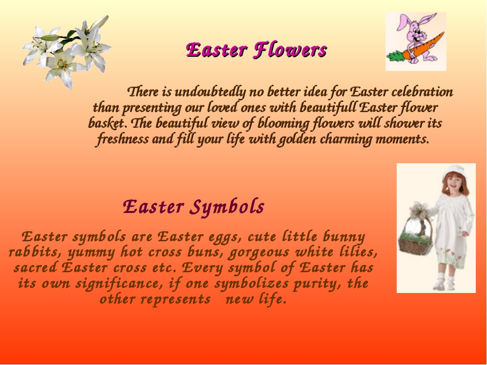 Easter Flowers There is undoubtedly no better idea for Easter celebration tha...