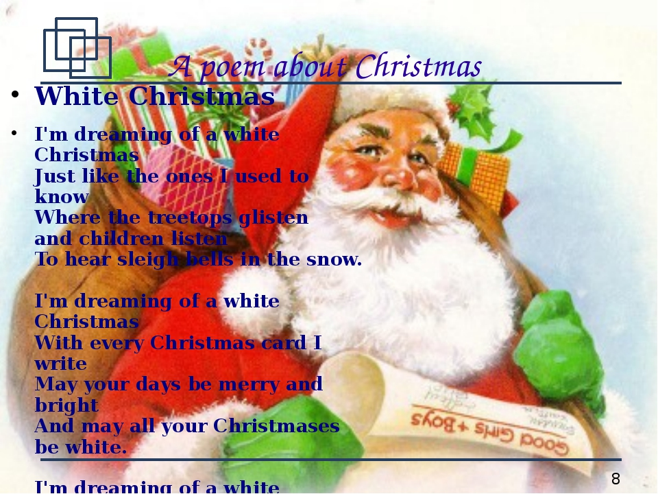 A poem about Christmas White Christmas I'm dreaming of a white Christmas Just...