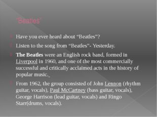 """""""Beatles"""" Have you ever heard about """"Beatles""""? Listen to the song from """"Beatl"""