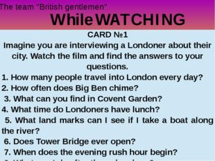 """While WATCHING The team """"British gentlemen"""" CARD №1 Imagine you are interview"""