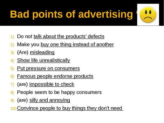 """Bad points of advertising """"-"""" Do not talk about the products' defects Make yo..."""