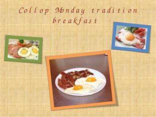Collop Monday tradition breakfast