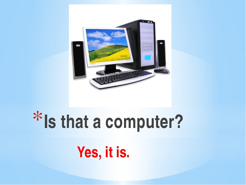 Is that a computer? Yes, it is.