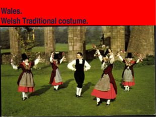 Wales. Welsh Traditional costume.