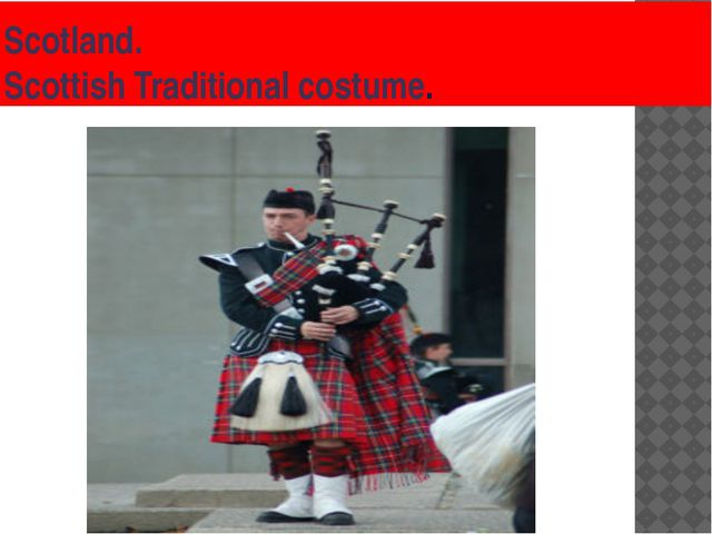 Scotland. Scottish Traditional costume.