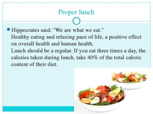 "Proper lunch Hippocrates said: ""We are what we eat."" Healthy eating and relax"