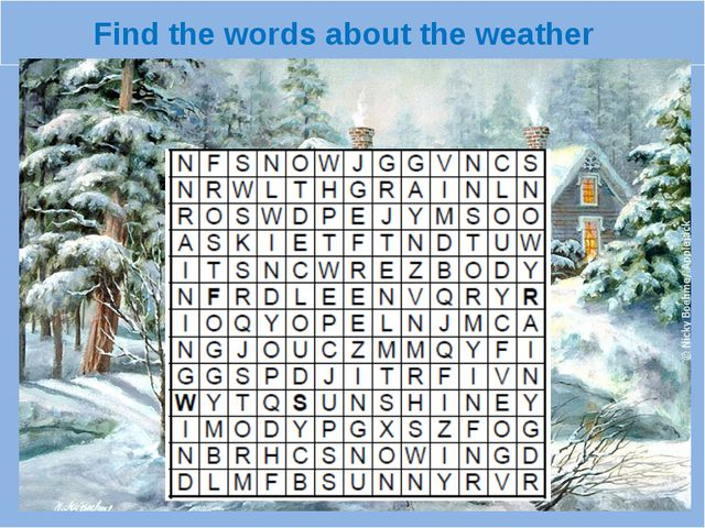 Find the words about the weather