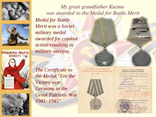Medal for Battle Merit was a Soviet military medal awarded for combat action