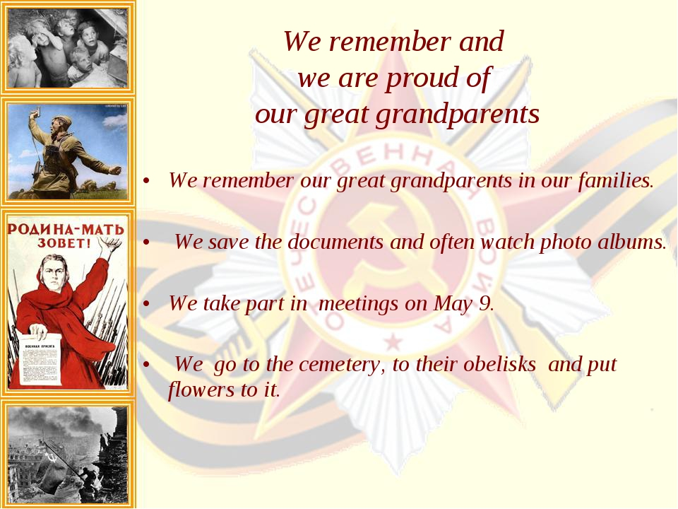 We remember our great grandparents in our families. We save the documents and...