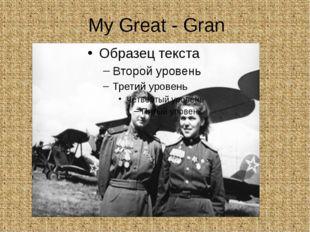 My Great - Gran
