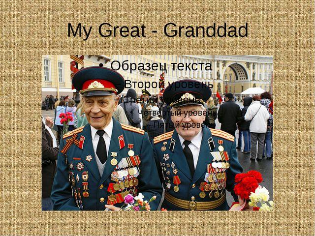 My Great - Granddad