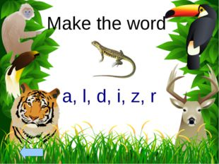 Make the word a, l, d, i, z, r