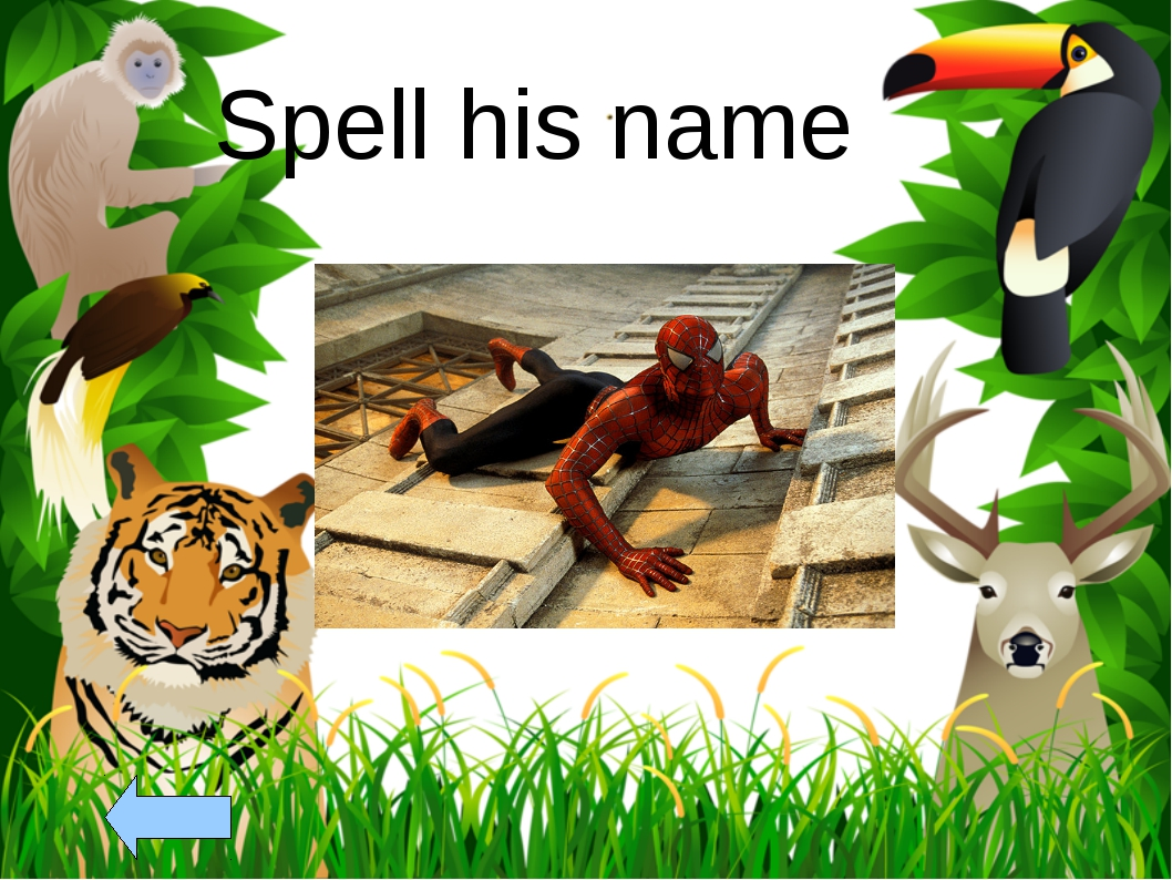 Spell his name