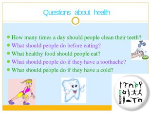 How many times a day should people clean their teeth? What should people do