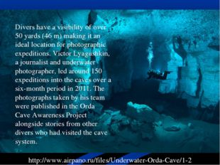 http://www.airpano.ru/files/Underwater-Orda-Cave/1-2 Divers have a visibility
