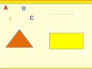 ● ● ● A B C A B A B C A B C D ●Z ● ● ●