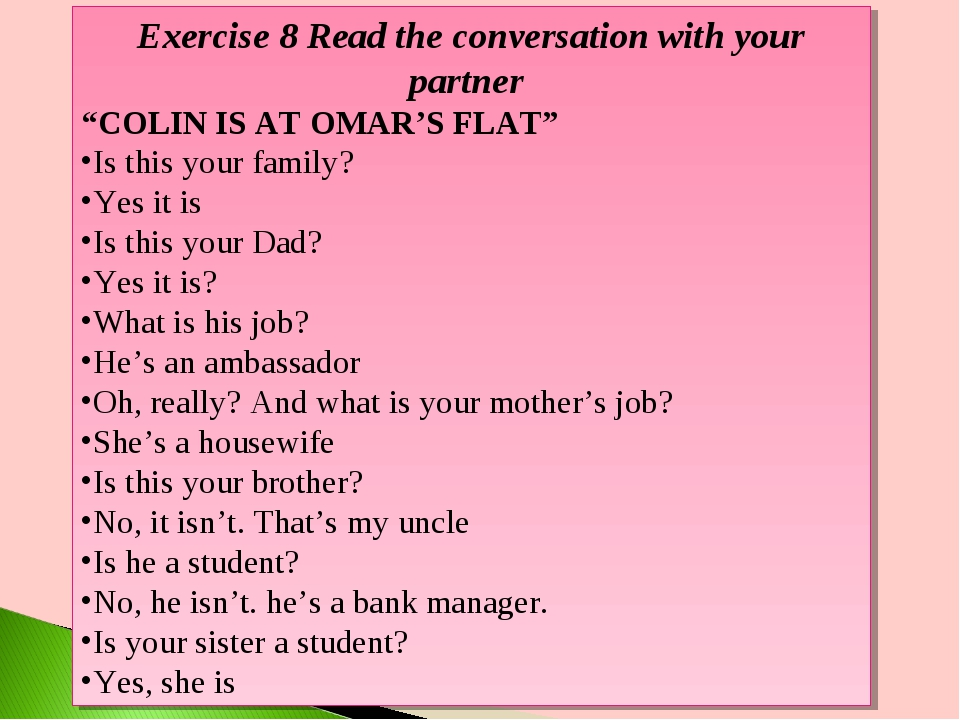 "Exercise 8 Read the conversation with your partner ""COLIN IS AT OMAR'S FLAT""..."